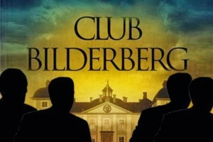 Bilderberg Group - the Shadow Club - Exposed