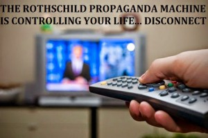 mainstream media - rothschild propaganda machine