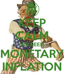 keep-calm-we-need-monetary-inflation