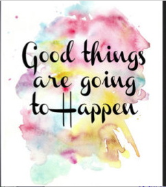 Good things to happen