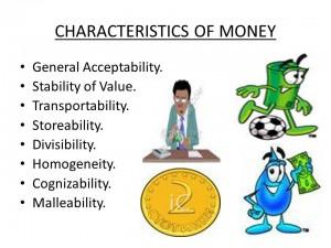Money Characteristics